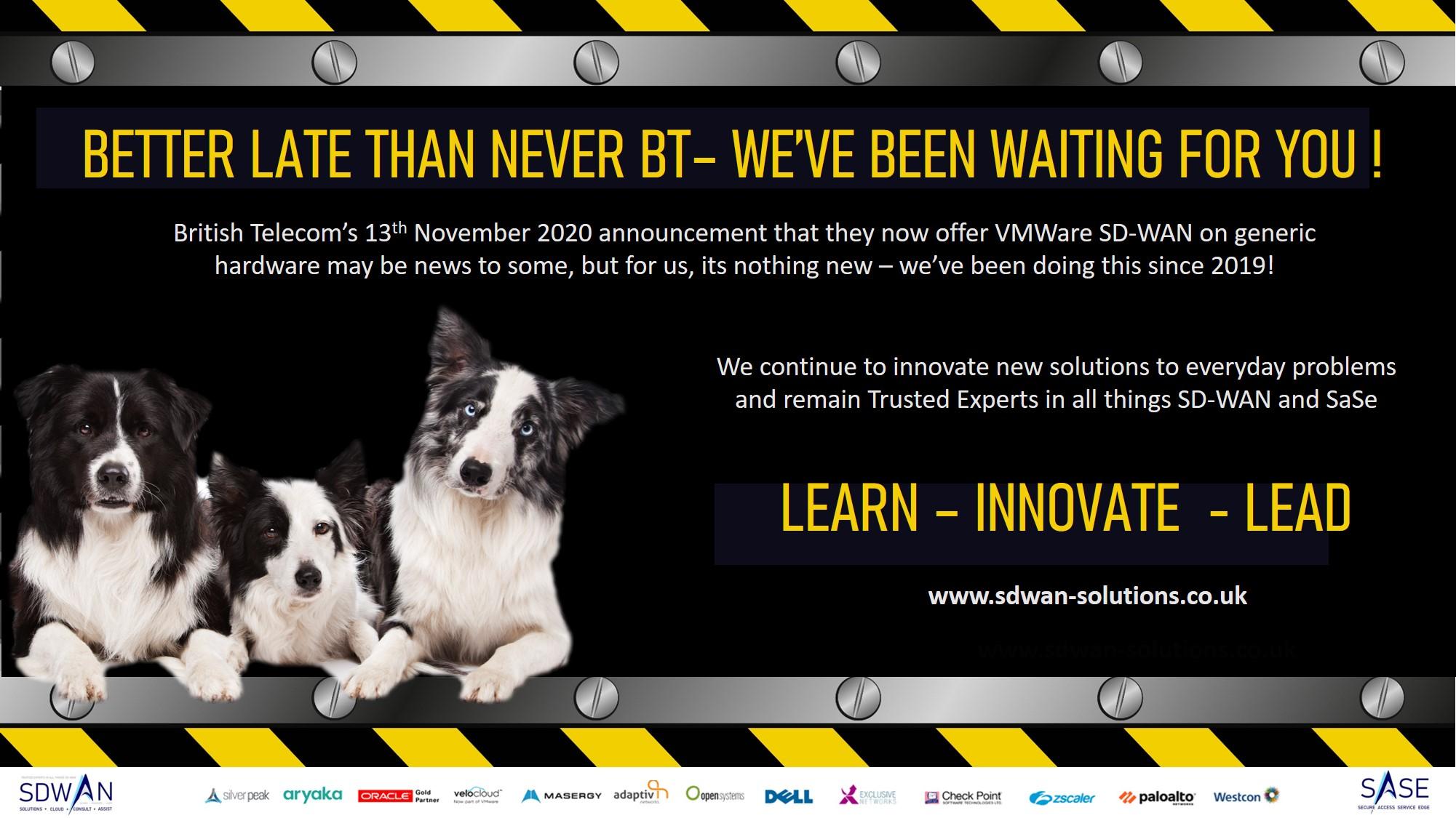 SDWAN Solutions innovation 2 years ahead of BT