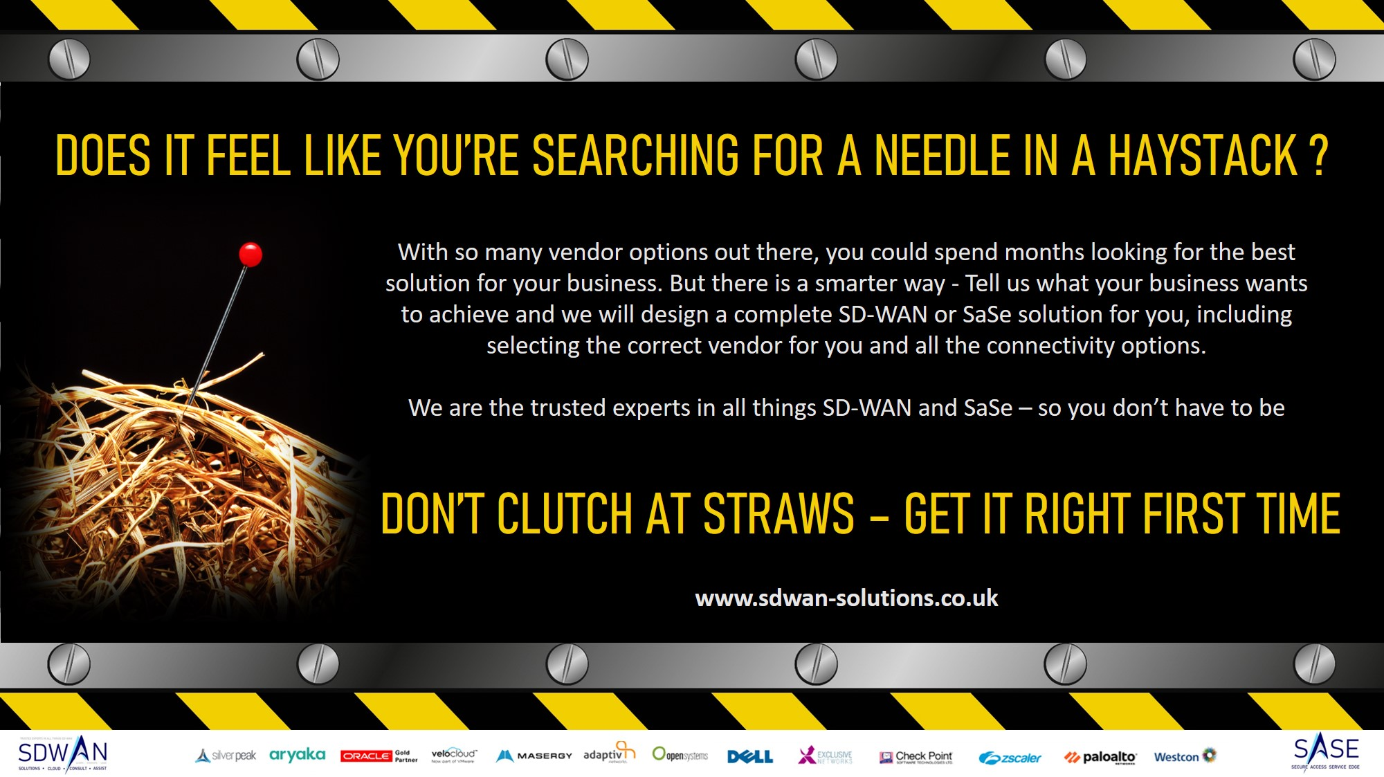 Don't clutch at straws or search for a needle in a haystack to find your perfect SD-WAN solution
