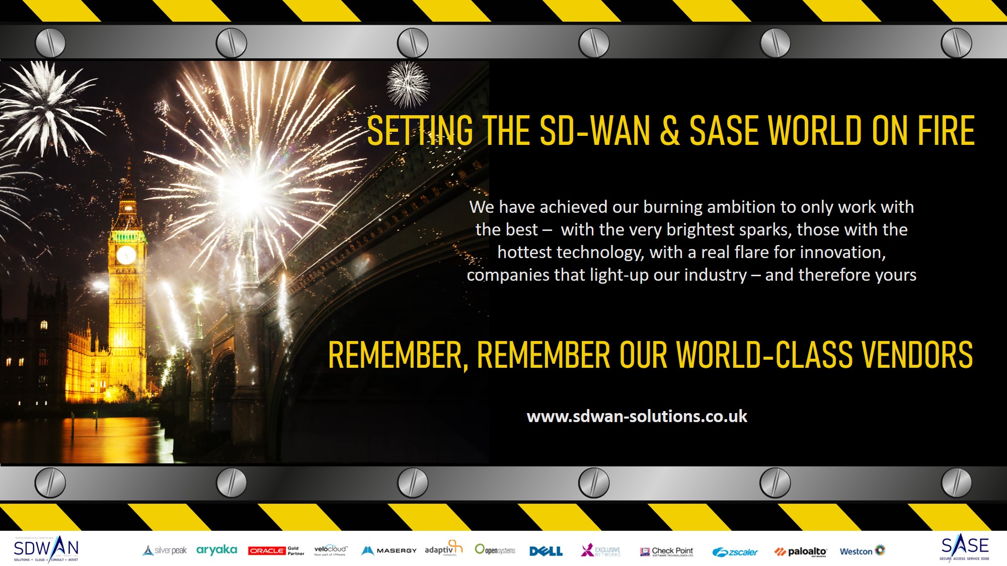 Setting the SD-WAN and SaSe world alight