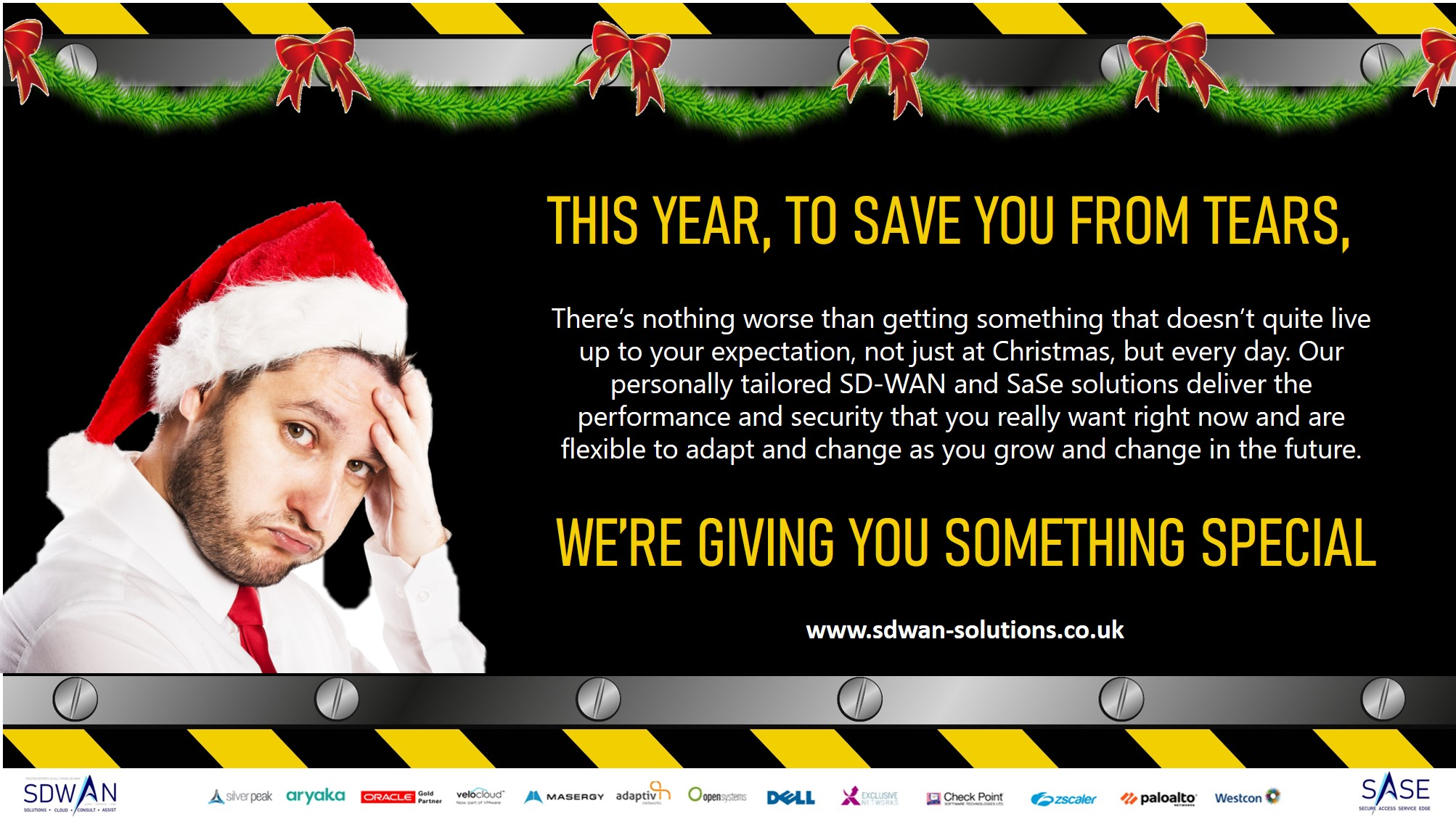 SD-WAN gives your exactly what you want, not just at Christmas